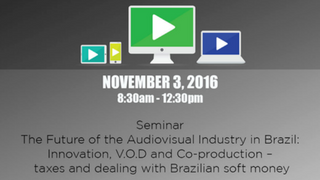 The Future of the Audiovisual Industry in Brazil