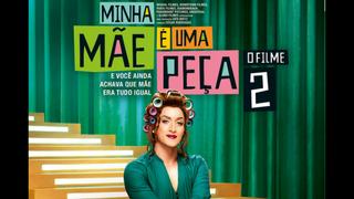 MINHA MÃE É UMA PEÇA 2 (MY MOM IS A CHARACTER)