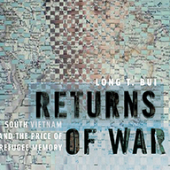 Image for Returns of War: South Vietnam and the Price of Refugee Memory