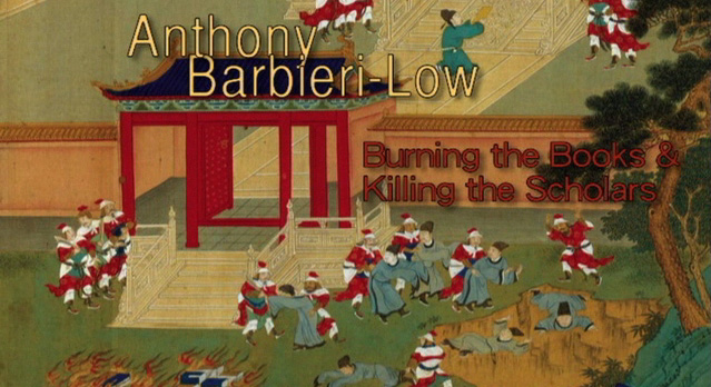 2008 Lecture: Burning the Books and Killing the Scholars: Representing the Atrocities of the First Emperor of China