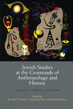 Image for Jewish Studies at the Crossroads of Anthropology and History: Authority, Diaspora, Tradition