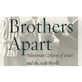 Image for Brothers Apart: Palestinian Citizens of Israel and the Arab World