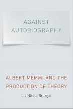 Image for Against Autobiography: Albert Memmi and the Production of Theory