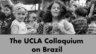 The UCLA Colloquium on Brazil