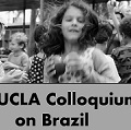 Image for The UCLA Colloquium on Brazil