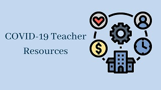 Photo for COVID-19 | Teacher Resources and