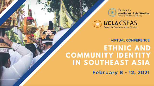 UC Berkeley-UCLA Conference: Ethnic and Community Identity in Southeast Asia