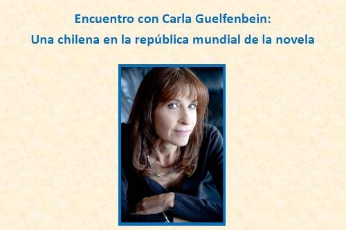 Encuentro con Carla Guelfenbein: Una chilena en la republica mundial de la novela