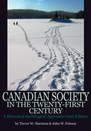 Canadian Society in the Twenty-First Century: A Historical Sociological Approach