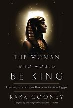 Image for The Woman Who Would Be King: Hatsheput