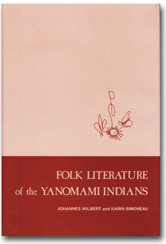 Folk Literature of the Yanomami Indians