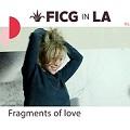 Fragmentos de amor/ Fragments of Love