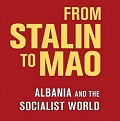 Image for From Stalin to Mao: Albania and the Socialist World