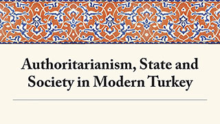 Image for Authoritarianism, State and Society in Modern Turkey