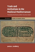 Image for Trade and Institutions in the Medieval Mediterranean: The Geniza Merchants and Their Business World