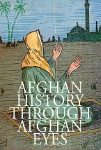 Image for Afghan History Through Afghan Eyes