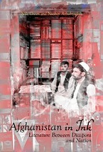 Image for Afghanistan in Ink: Literature Between Diaspora and Nation