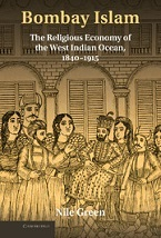 Image for Bombay Islam: The Religious Economy of the West Indian Ocean, 1840-1915