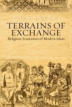 Image for Terrains of Exchange: Religious Economies of Global Islam