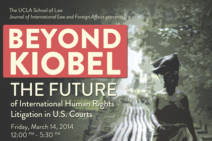 Beyond Kiobel: The Future of International Human Rights Litigation in U.S. Courts