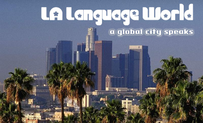 Webzine Covers Language in L.A.