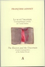 Image for The Known and Uncertain: Creole Cosmopolitics of the Indian Ocean