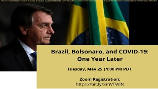 Brazil, Bolsonaro, and COVID-19: One Year Later