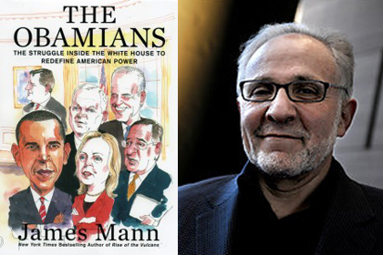 The Obamians - a conversation with best-selling author James Mann about his new book