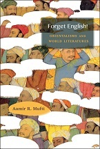 Image for Forget English! : Orientalisms and World Literatures