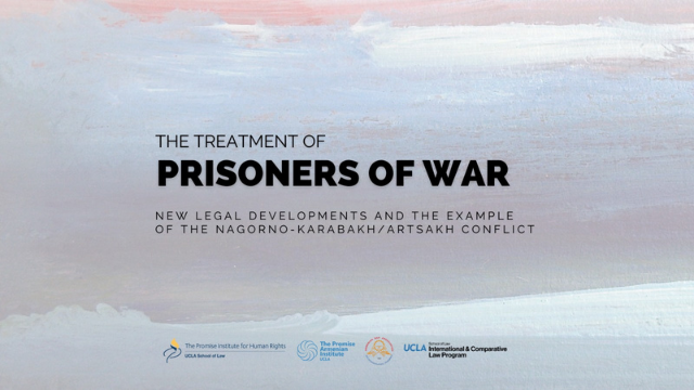 The Treatment of Prisoners of War: New Legal Developments and the Example of the Nagorno-Karabakh/Artsakh Conflict