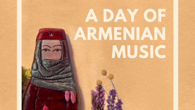 A Day of Armenian Music
