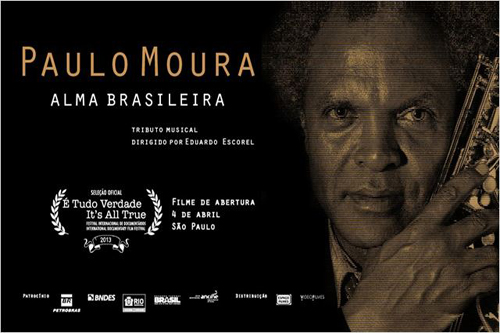Paulo Moura – Alma Brasileira Film Screening