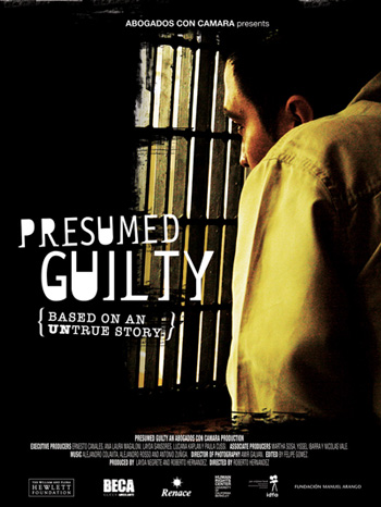 Presunto Culpable (Presumed Guilty)