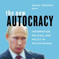 Photo for The New Autocracy: Information, Politics,