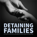 "Photo for Special Report: ""Detaining Families: A"