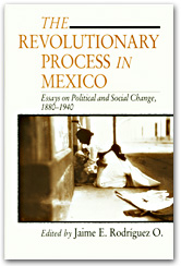 The Revolutionary Process in Mexico