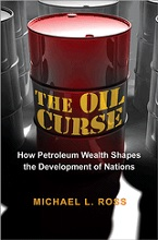 Image for The Oil Curse: How Petroleum Wealth Shapes the Development of Nations