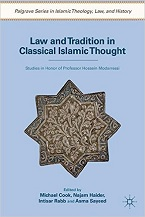 Image for Law and Tradition in Classical Islamic Thought