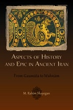Image for Aspects of History and Epic in Ancient Iran: From Gaumāta to Wahnām