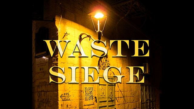 CANCELED - Waste Siege: The Life of Infrastructure in Palestine
