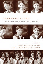 Image for Sephardi Lives: A Documentary of History, 1700-1950