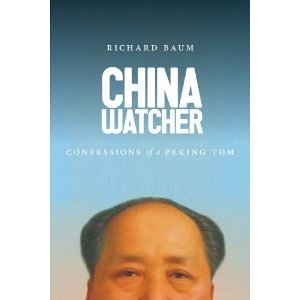 China Watcher: Confessions of a Peking Tom