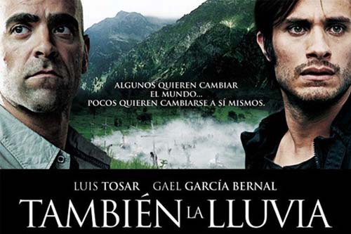 UCLA Spanish Film Festival: También la LLuvia (Even The Rain)