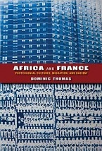 Image for Africa and France: Postcolonial Cultures, Migration, and Racism