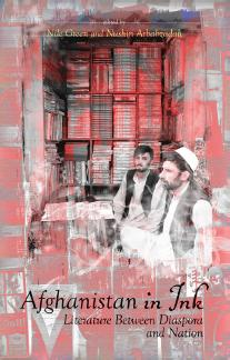 Publication: Afghanistan in Ink: Literature between Diaspora and Nation