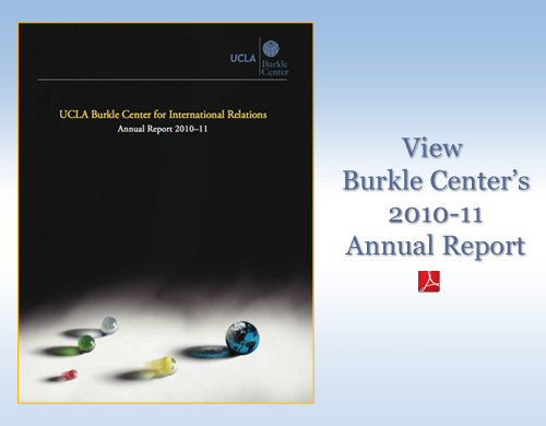 View 2010-11 Burkle Center Annual Report
