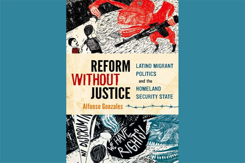 "Book Talk: Alfonso Gonzales presents ""Reform Without Justice"""