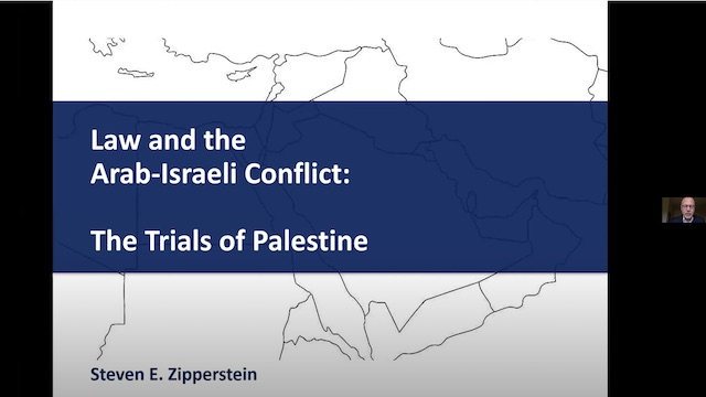 Image for WEBINAR: Law and the Arab-Israeli Conflict: The Trials of Palestine