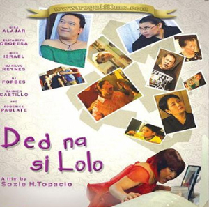 "Filipino Film ""Grandpa Is Dead"""