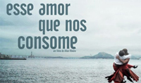"""Esse Amor Que Nos Consome"" ( This Love That Consumes Us) Film Screening"